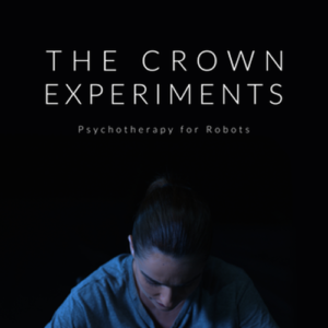 THE CROWN EXPERIMENTS
